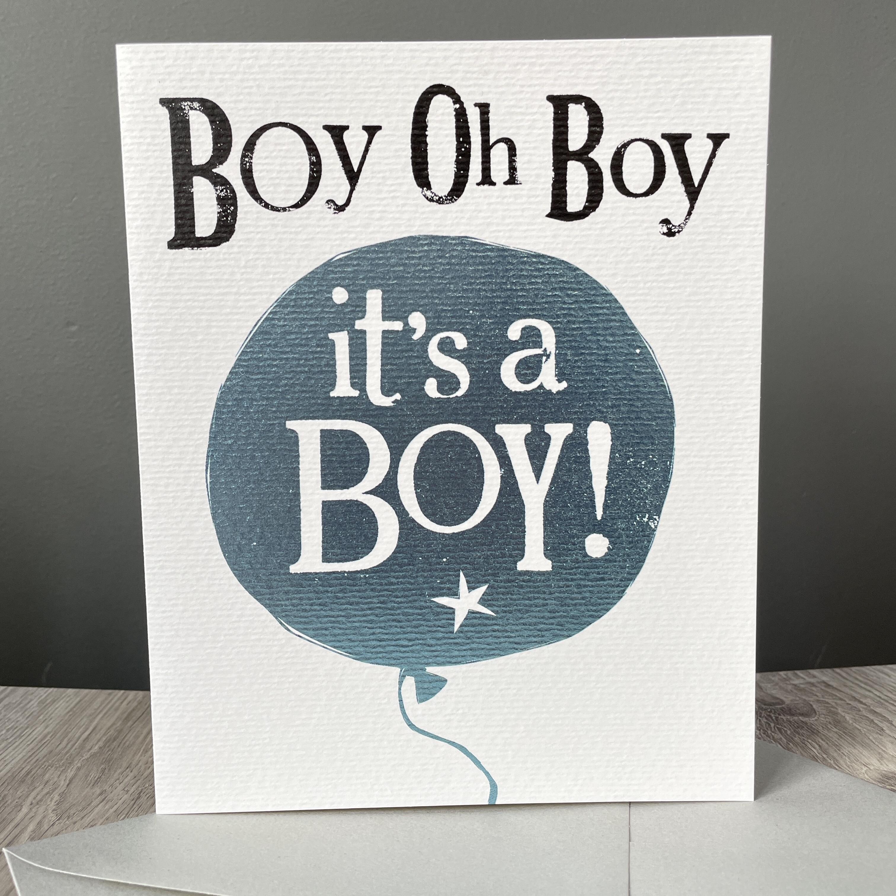 Oh boy it's a boy . New Baby card