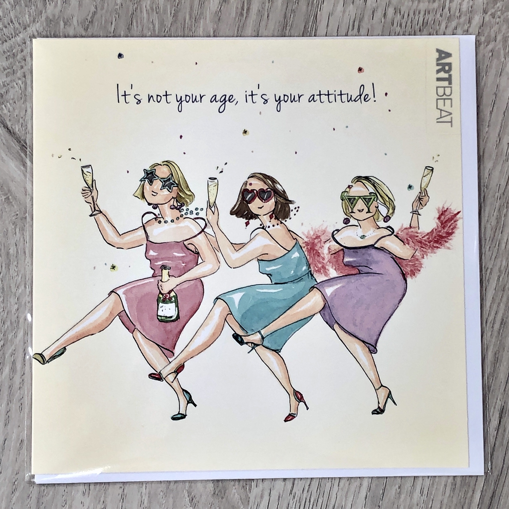 Birthday card- it's not you age, it's your attitude!