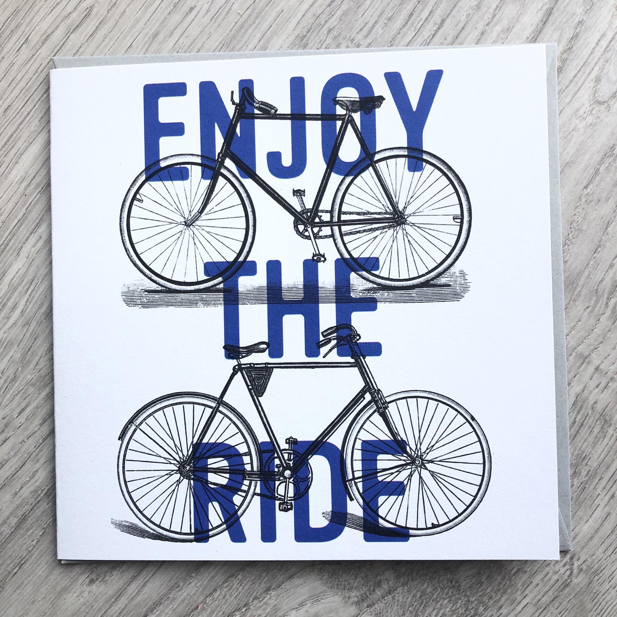 Enjoy the ride. Bike card.