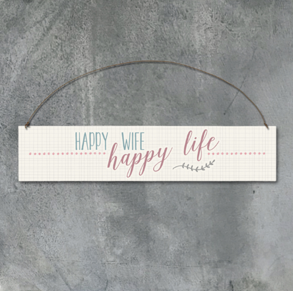 Happy wife, happy life wooden hanging sign by east of India