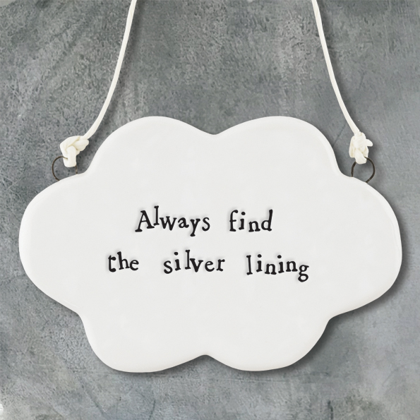 Always find the silver lining  ceramic cloud hanger by East of India