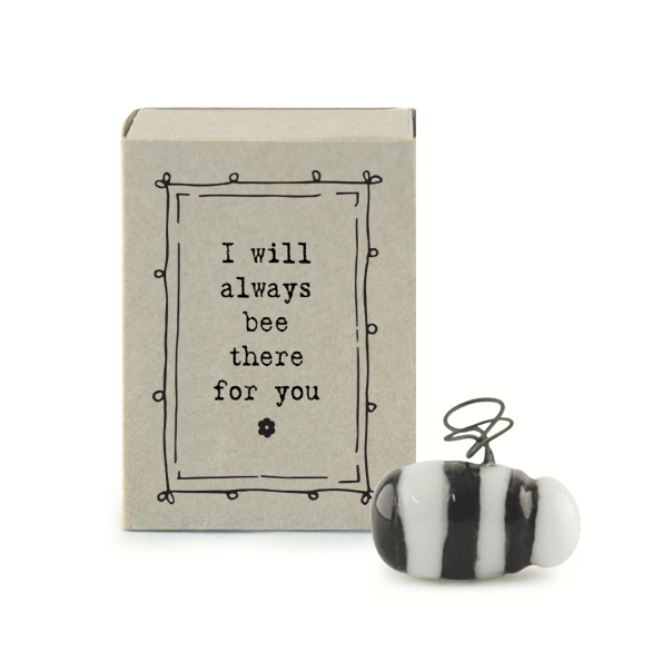 I will always bee there for you. Ceramic bee matchbox keepsake