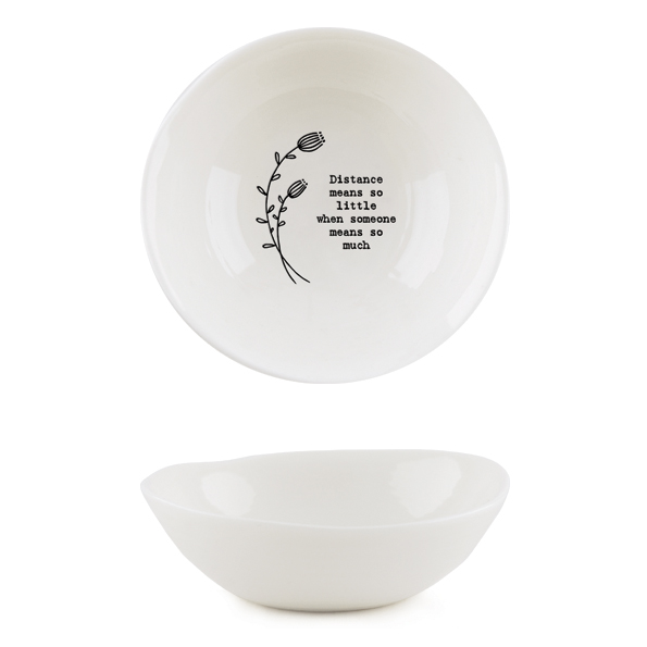 Distance means so little when someone means so much. Medium ceramic trinket dish by east of India