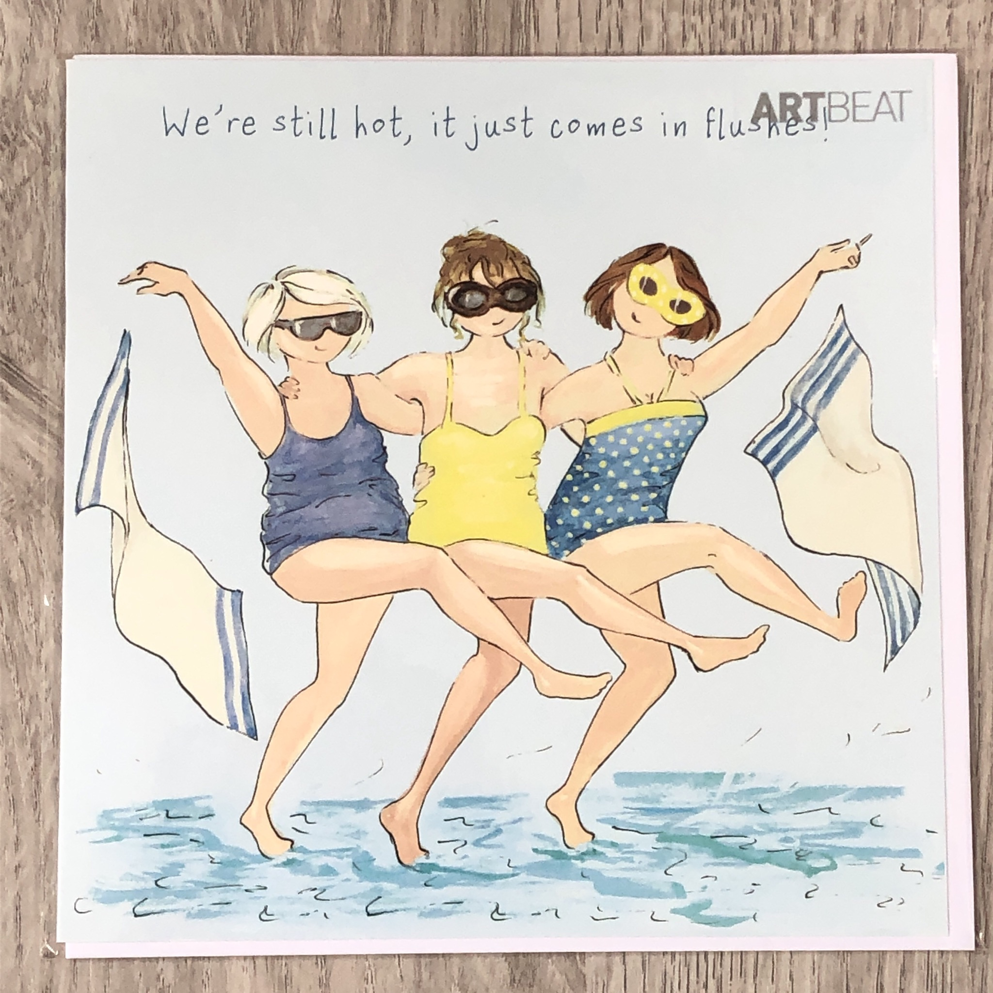 Birthday card- We're still hot, it just comes in flushes!