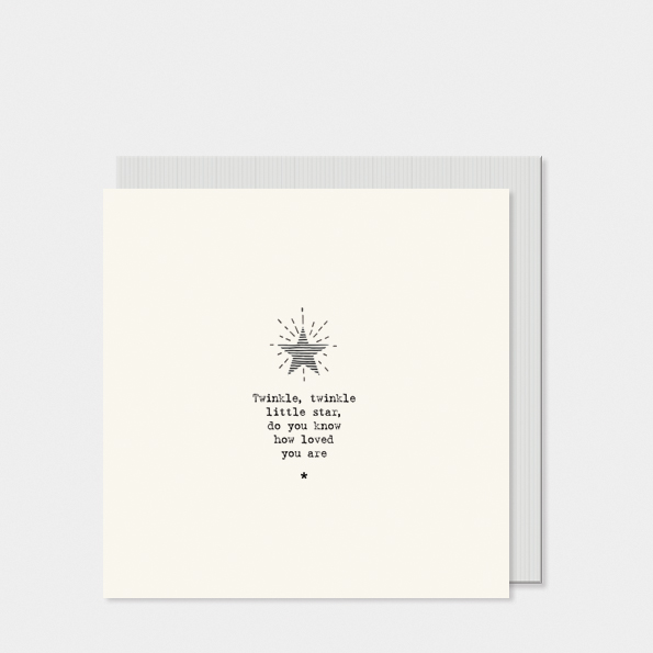 Twinkle twinkle little star do you know how loved you are. Card