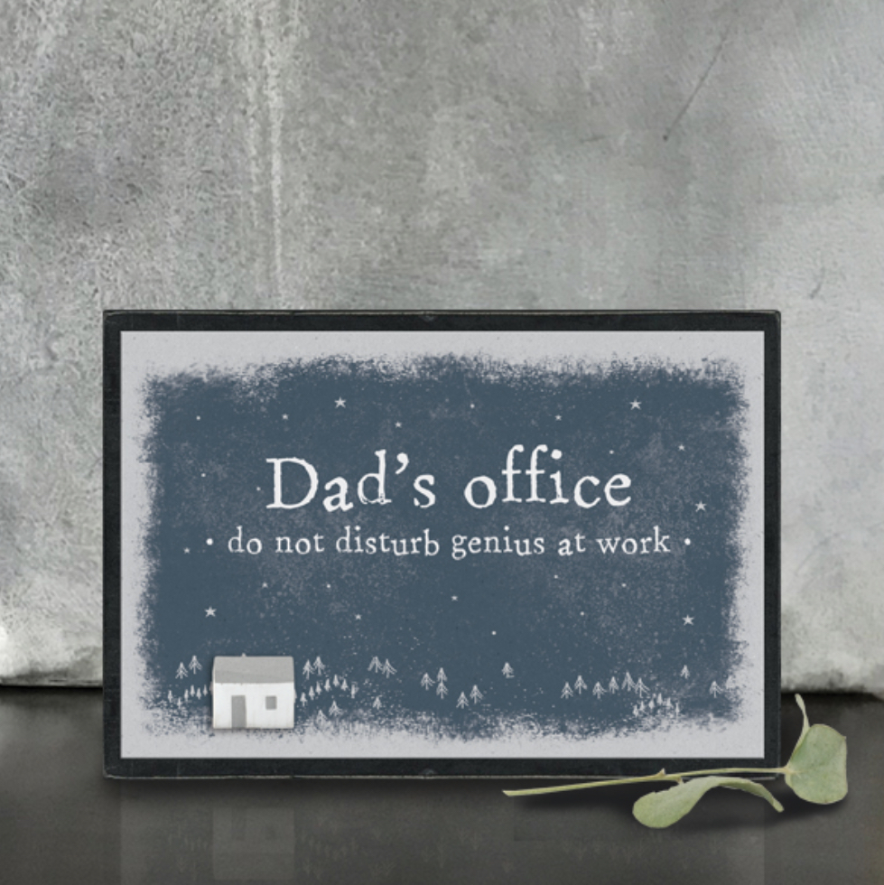 Block sign Dad's office do not disturb genius at work. By east of India