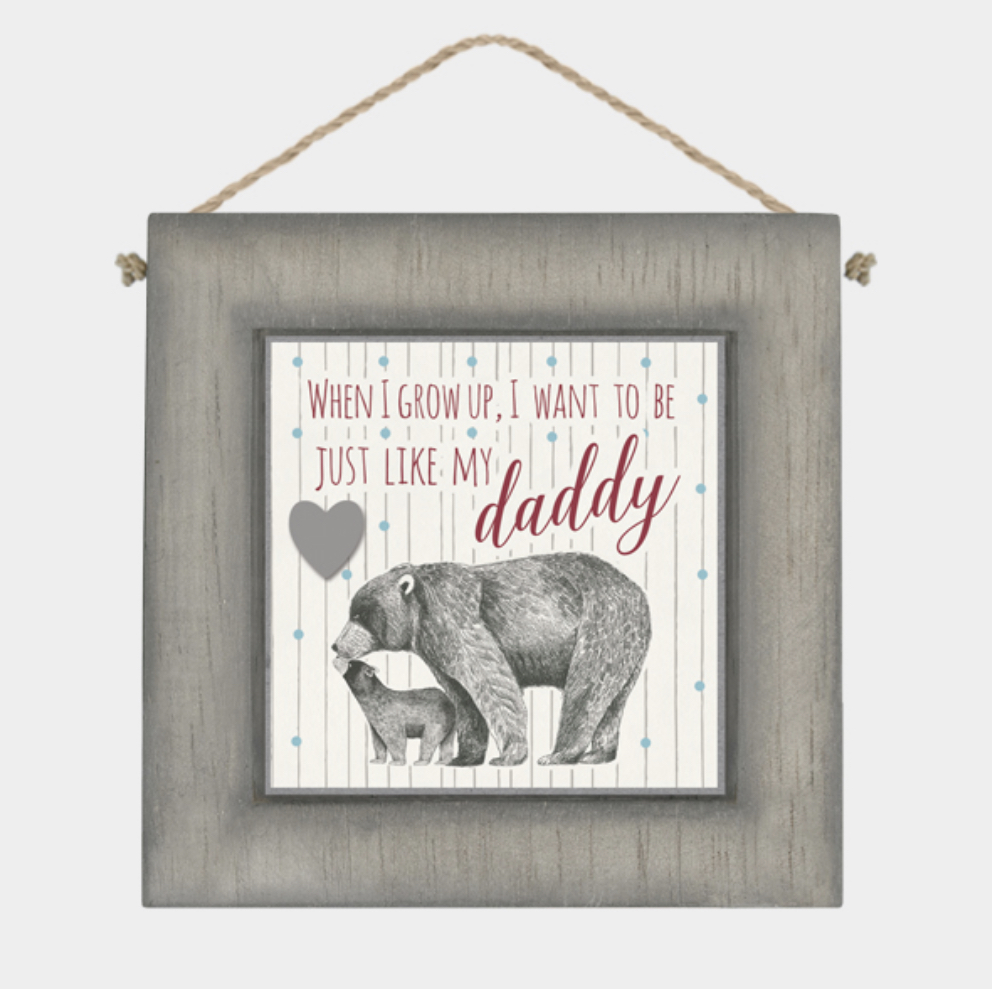 Just like daddy bear Hanging plaque by east of India .