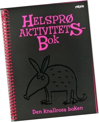 Helsprø aktivitetsbok - den knallrosa boka