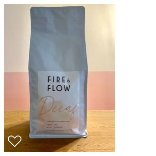 Fire & Flow Natural Decaf