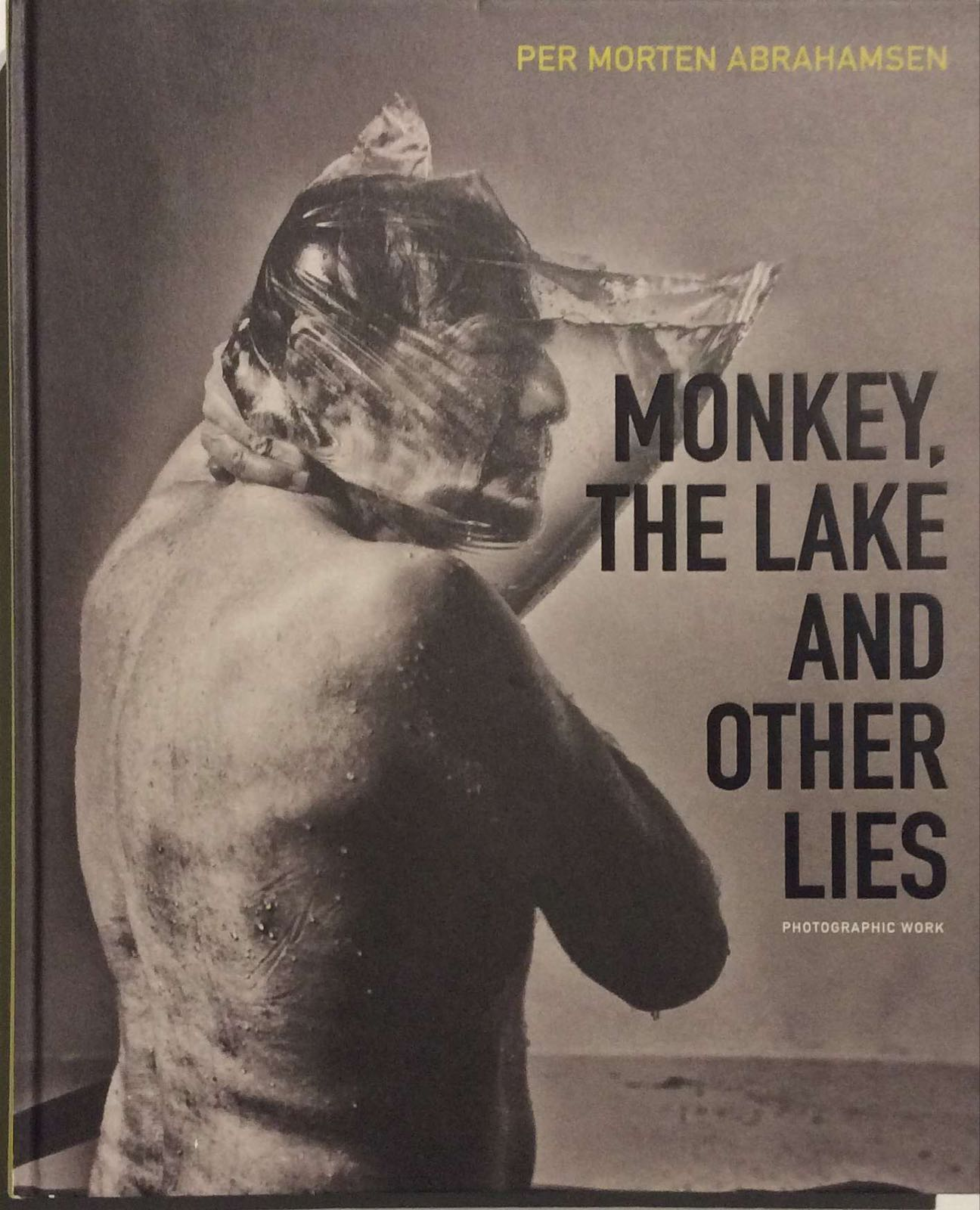 Abrahamsen, Per Morten. Monkey, the lake and other lies