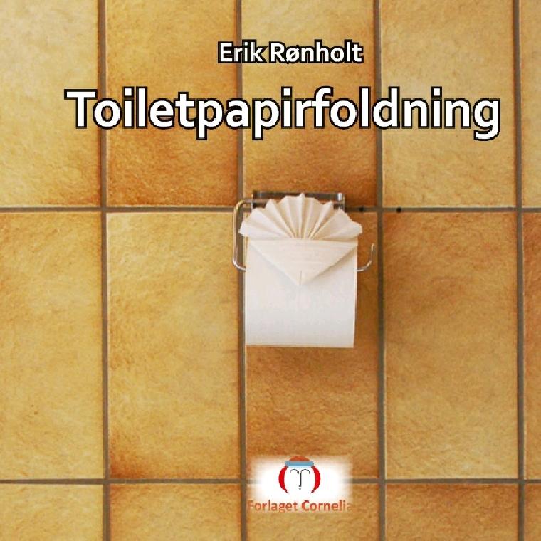 Toiletpapirfoldning af Erik Rønholt