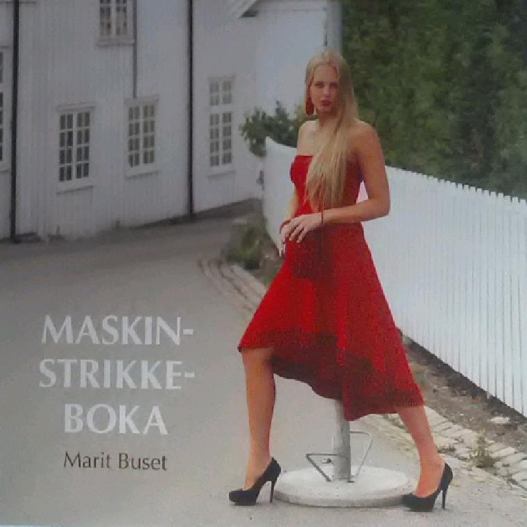 Maskinstrikkeboka af Marit Huset - 9788230011201