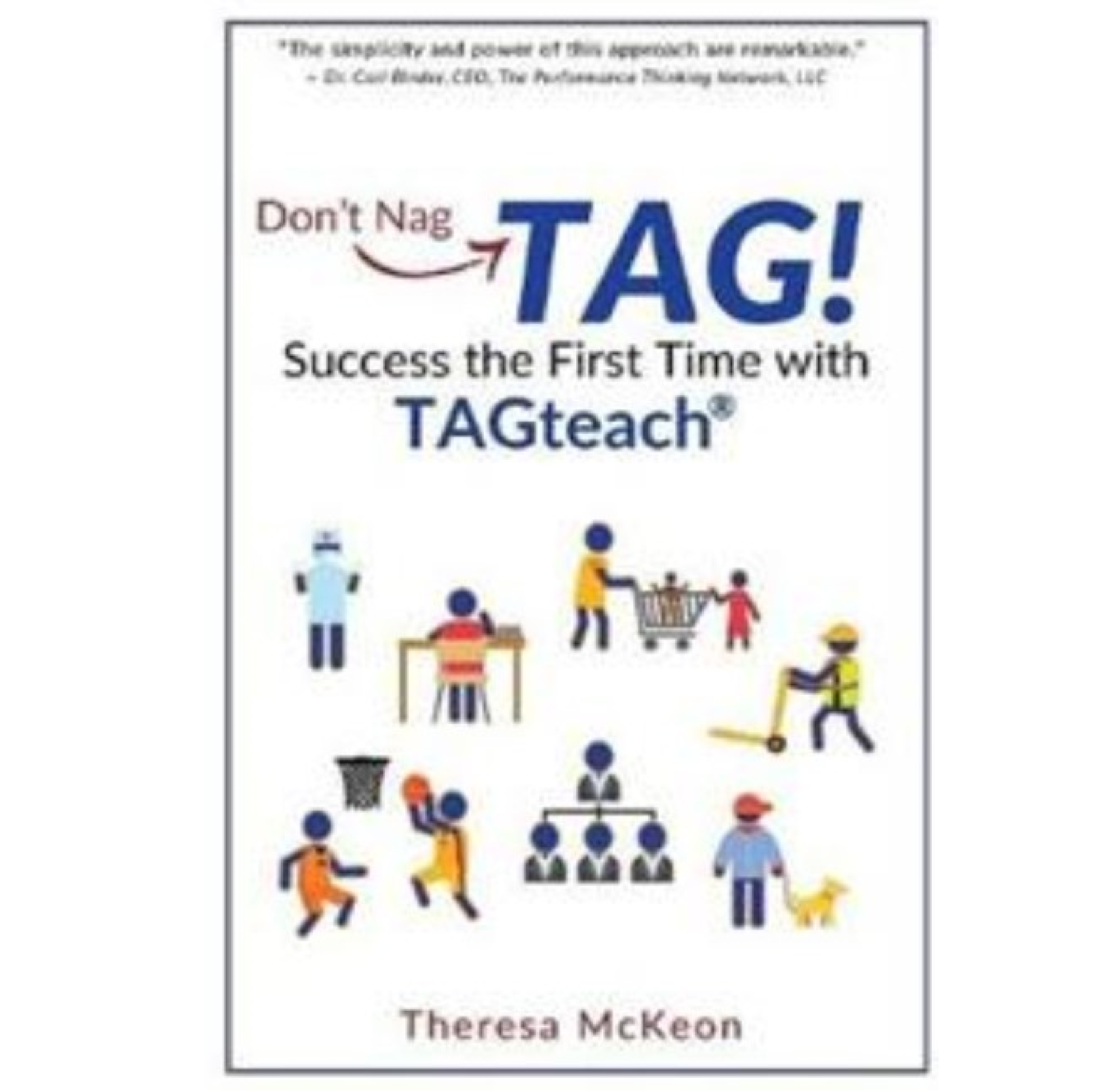 Don't Nag TAG! - Success the First Time with TAGteach