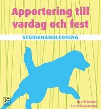 Apportering till vardag och fest Studiehandledning
