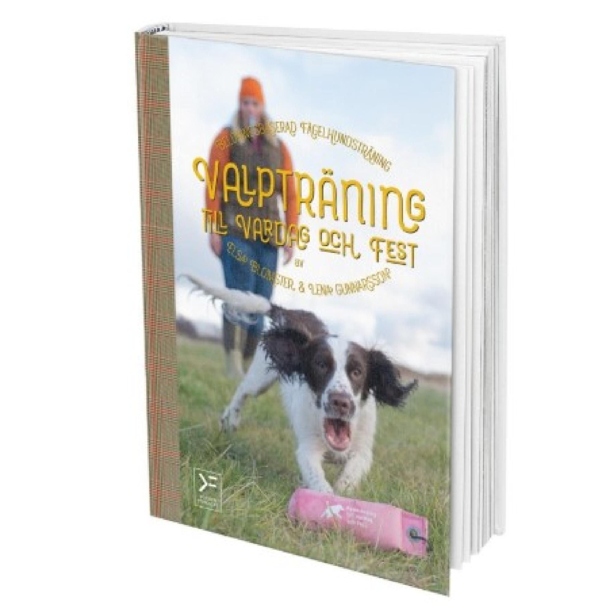 Valpträning till vardag och fest – belöningsbaserad fågelhundsträning