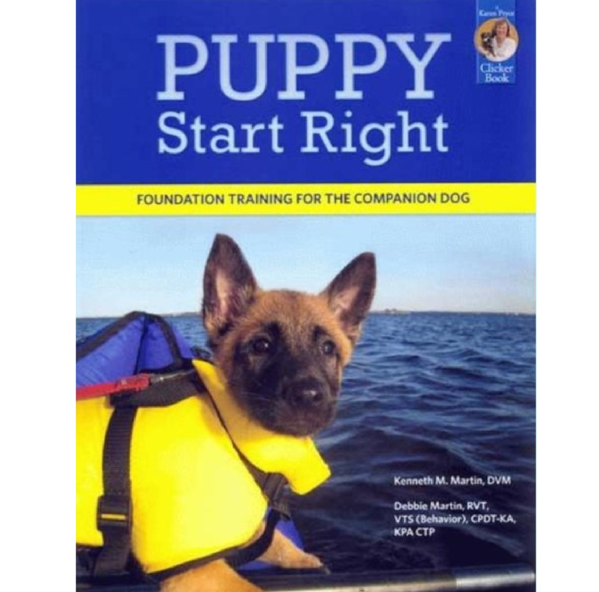 Puppy Start Right - Foundation Training for The Companion Dog