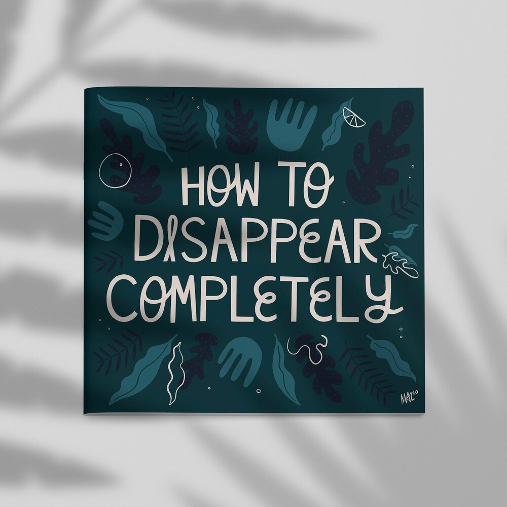 Malmade - How To Disappear Completely Zine