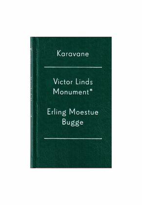 Victor Linds Monument - Erling Moestue Bugge
