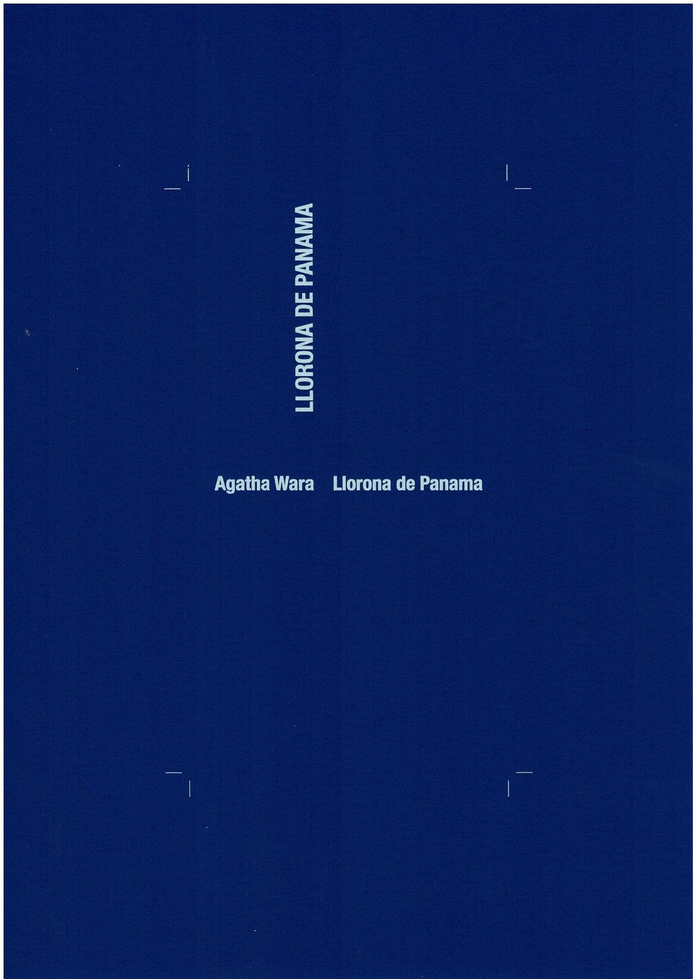 Llorona de Panama - Agatha Wara