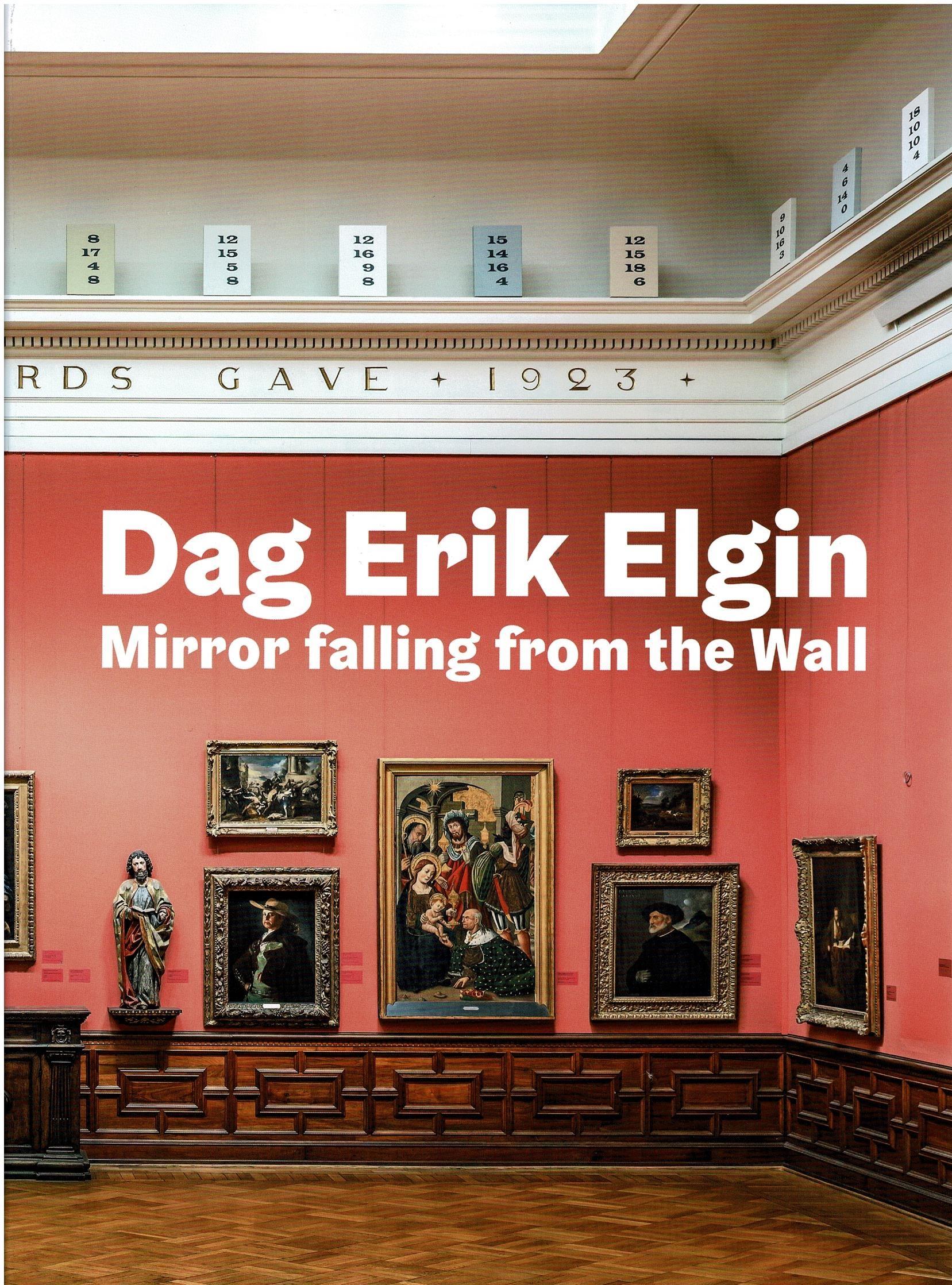Mirror Falling From the Wall - Dag Erik Elgin