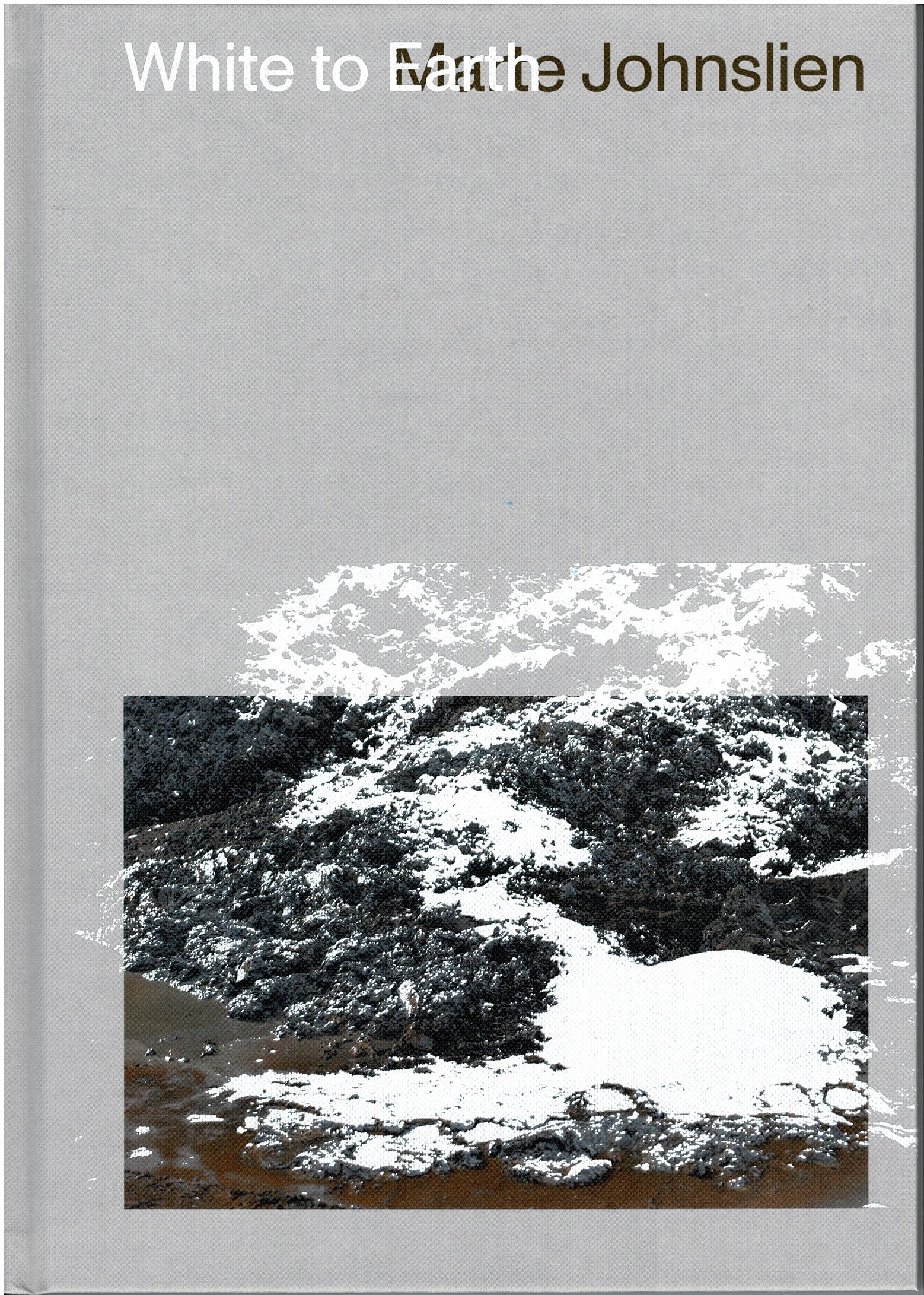 White to Earth - Marte Johnslien