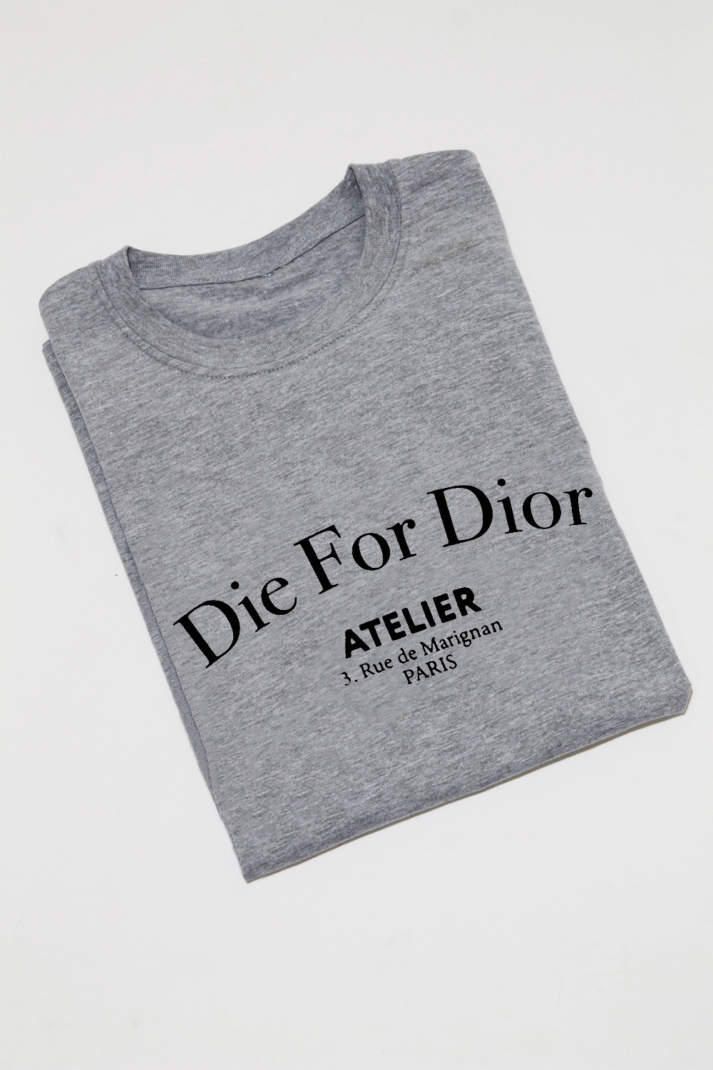 Die For T-Shirt