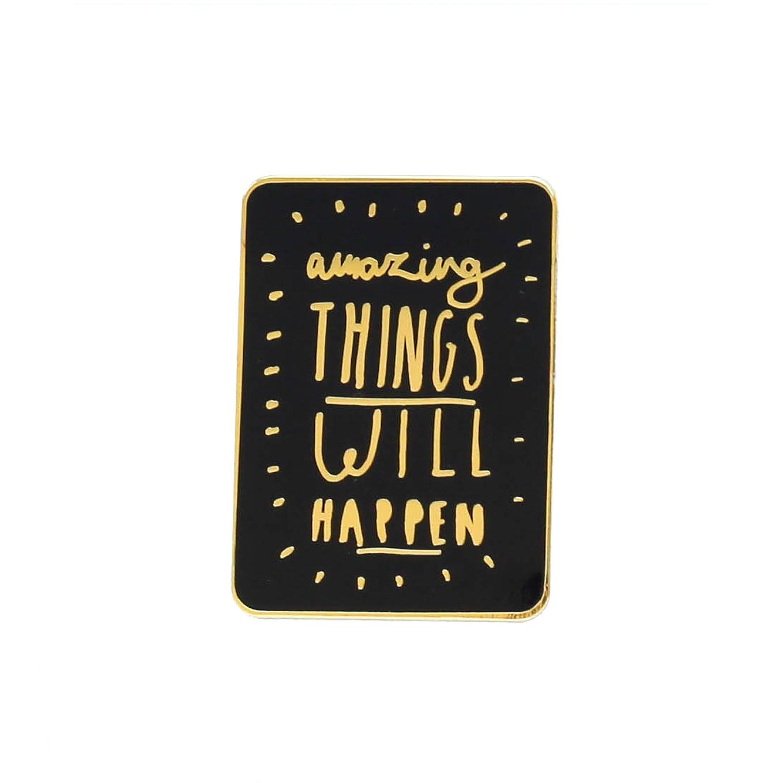Amazing Things Pin