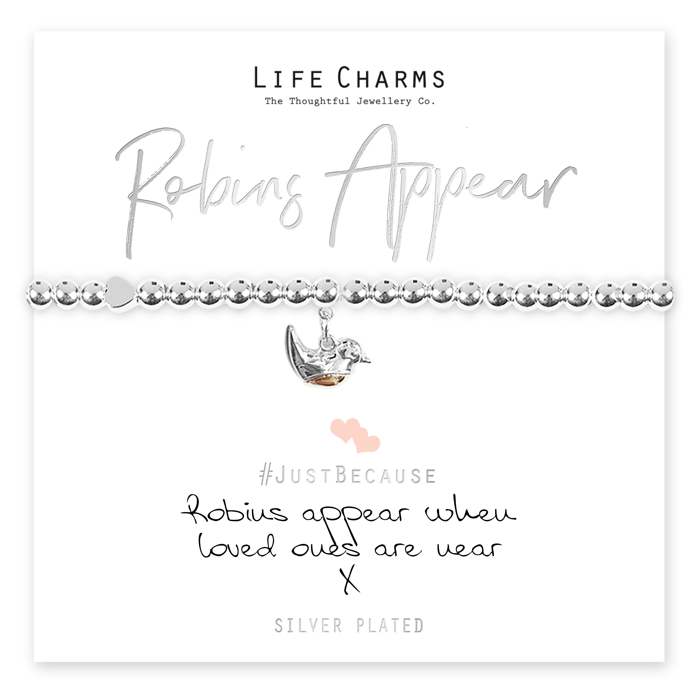 Life Charms Robins Appear