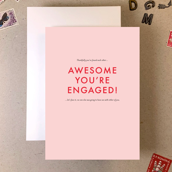 RUDE AWESOME ENGAGED RUDE SMALL PRINT GREETINGS CARD