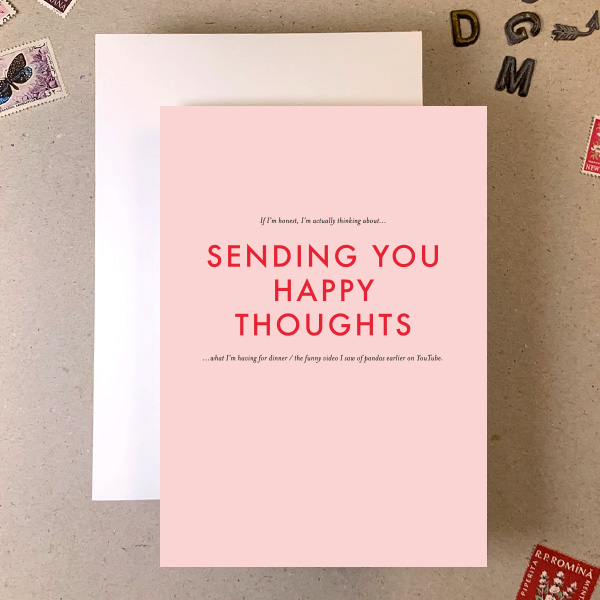 SENDING HAPPY THOUGHTS RUDE SMALL PRINT GREETINGS CARD