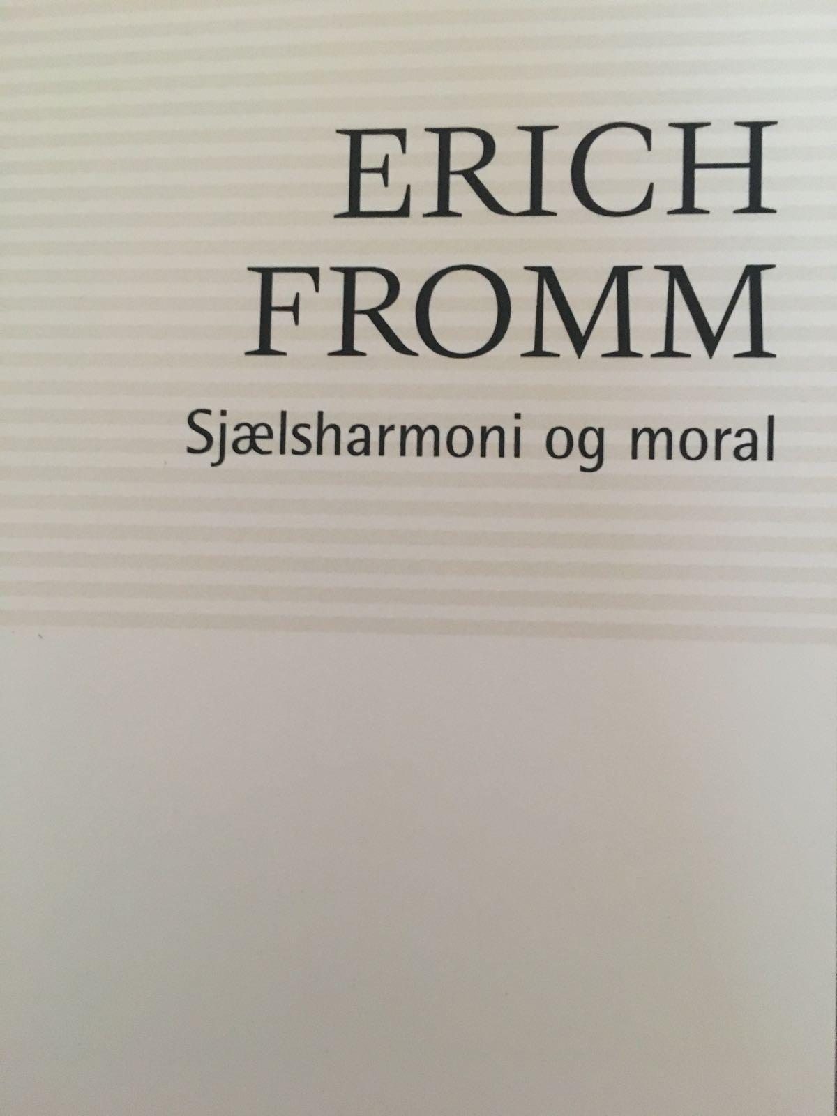 Sjælsharmoni og moral af Erich Fromm