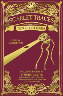 Book - Scarlet Traces (An anthology based on War of the Worlds).