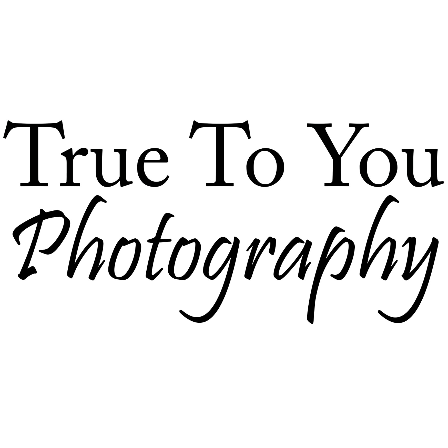 True To You Photography