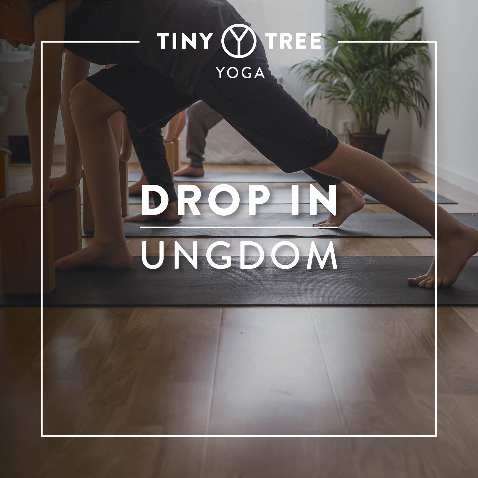 DROP IN YOGA UNGDOM