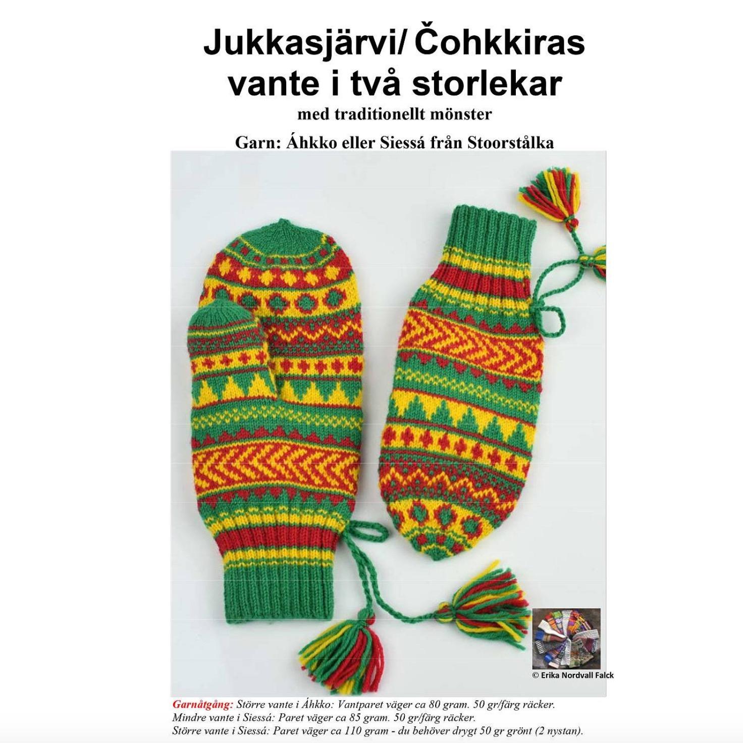 Jukkasjärvi/Čohkkiras Gröna vantar, Stoorstålka