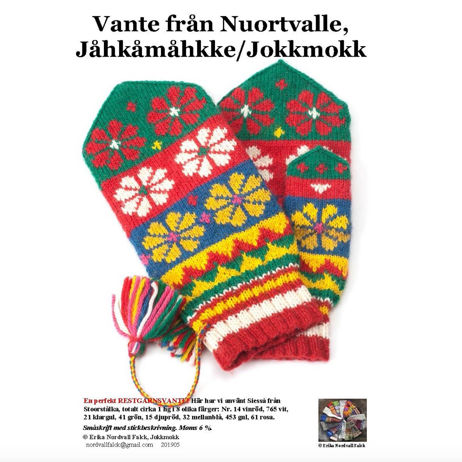 Nuortvalle, Jokkmokk vante, Stoorstålka