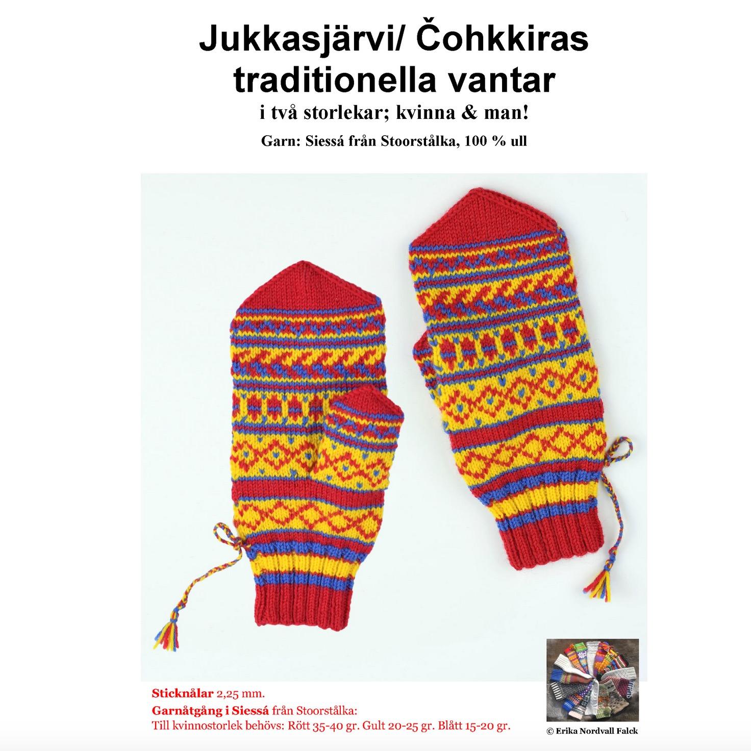 Jukkasjärvi/Čohkkiras röda vantar, Stoorstålka