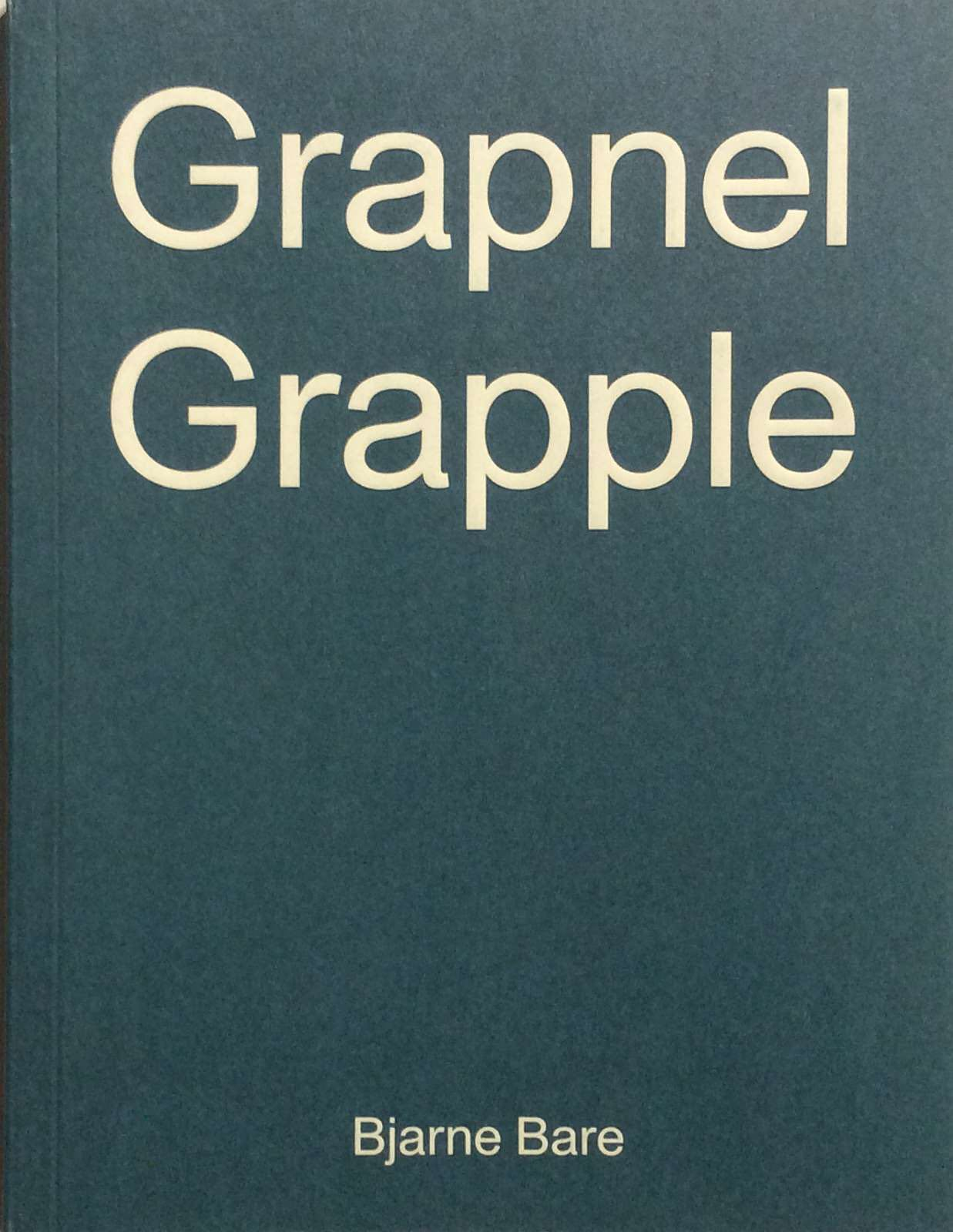 Bare, Bjarne. Grapnel Grapple