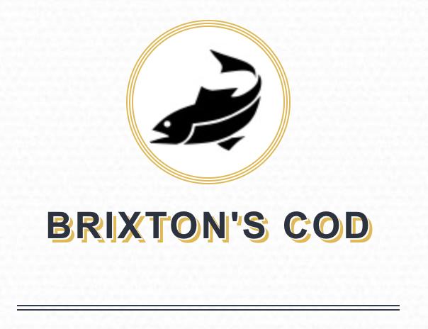 Brixton Cod