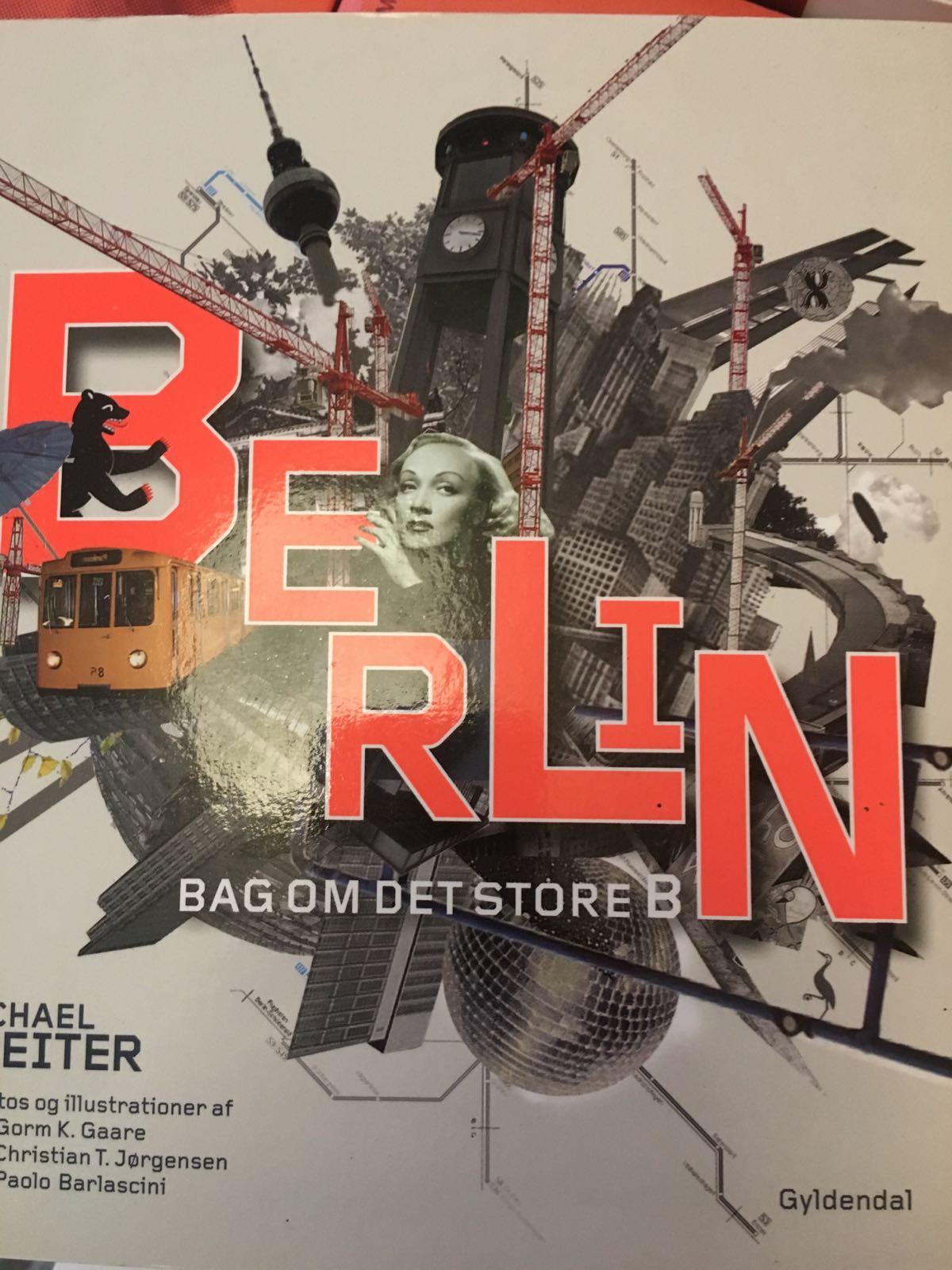 Berlin - Bag om det store B af Michael Reiter