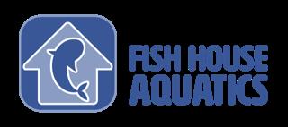Fish House Aquatics