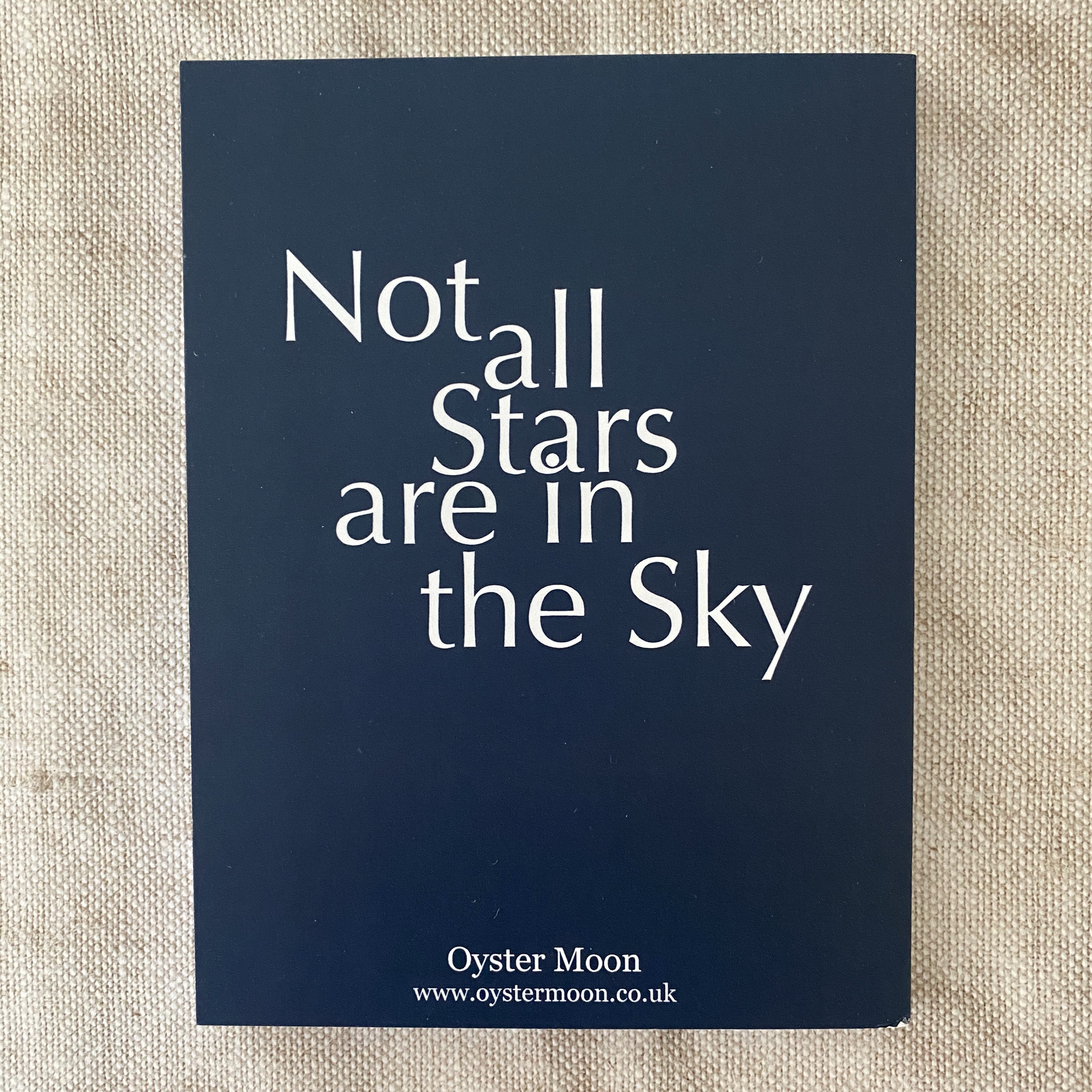Not All The Stars Are In The Sky Notebook