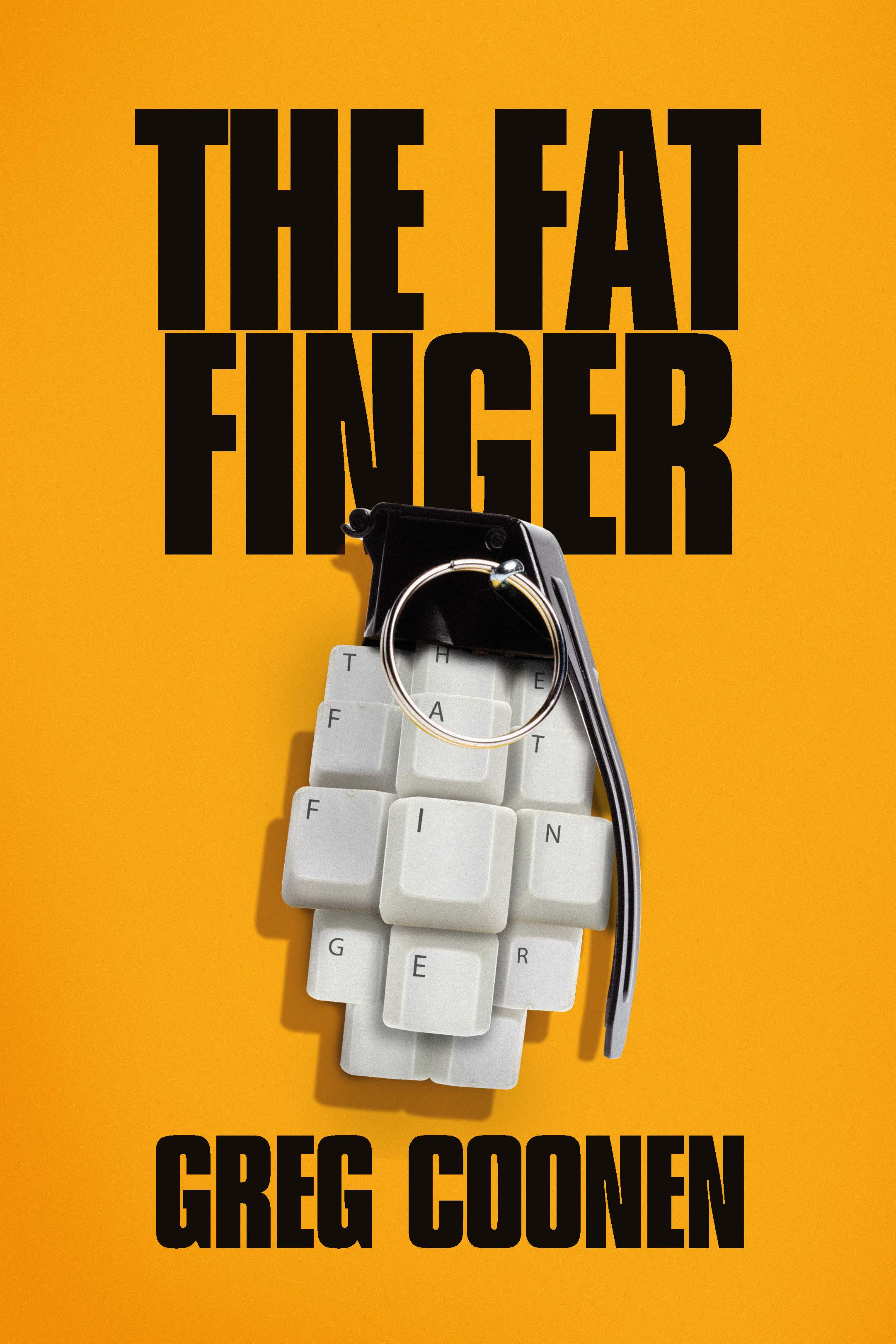 The Fat Finger