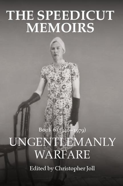 The Speedicut Memoirs - Book 6 (1940-1979)