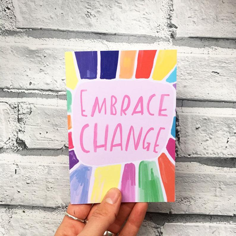 Embrace Change Card