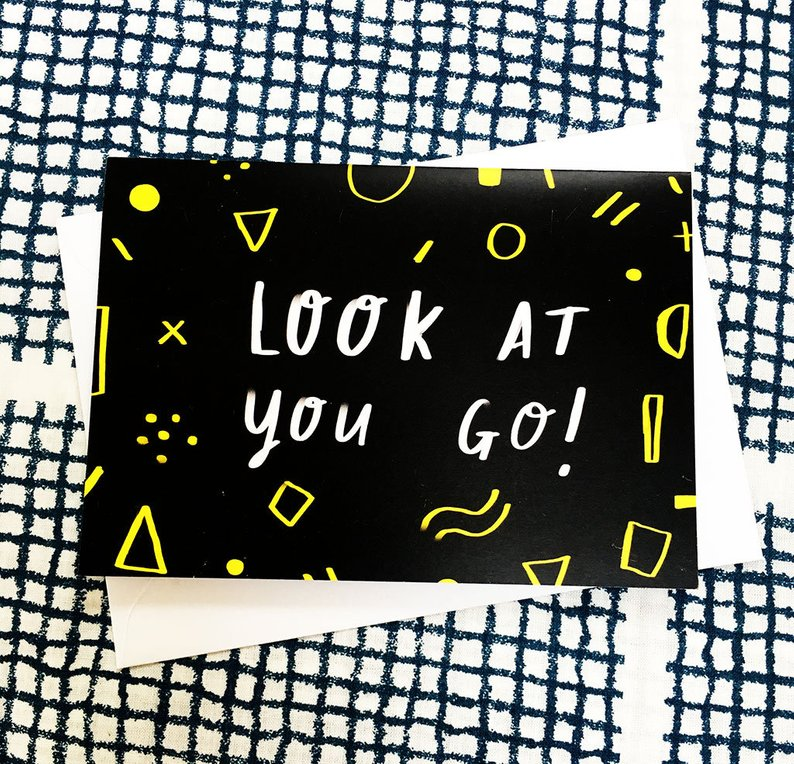 SALE: Look At You Go Card