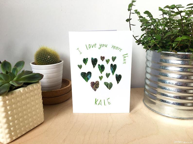 I Love You More Than Kale Card