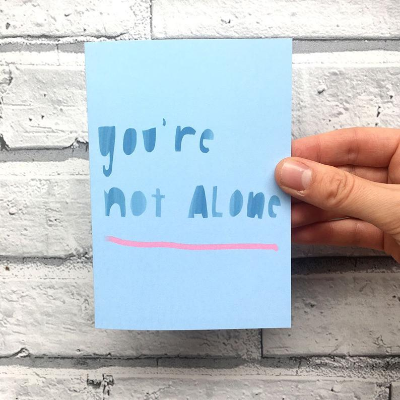 SALE: You're Not Alone Card