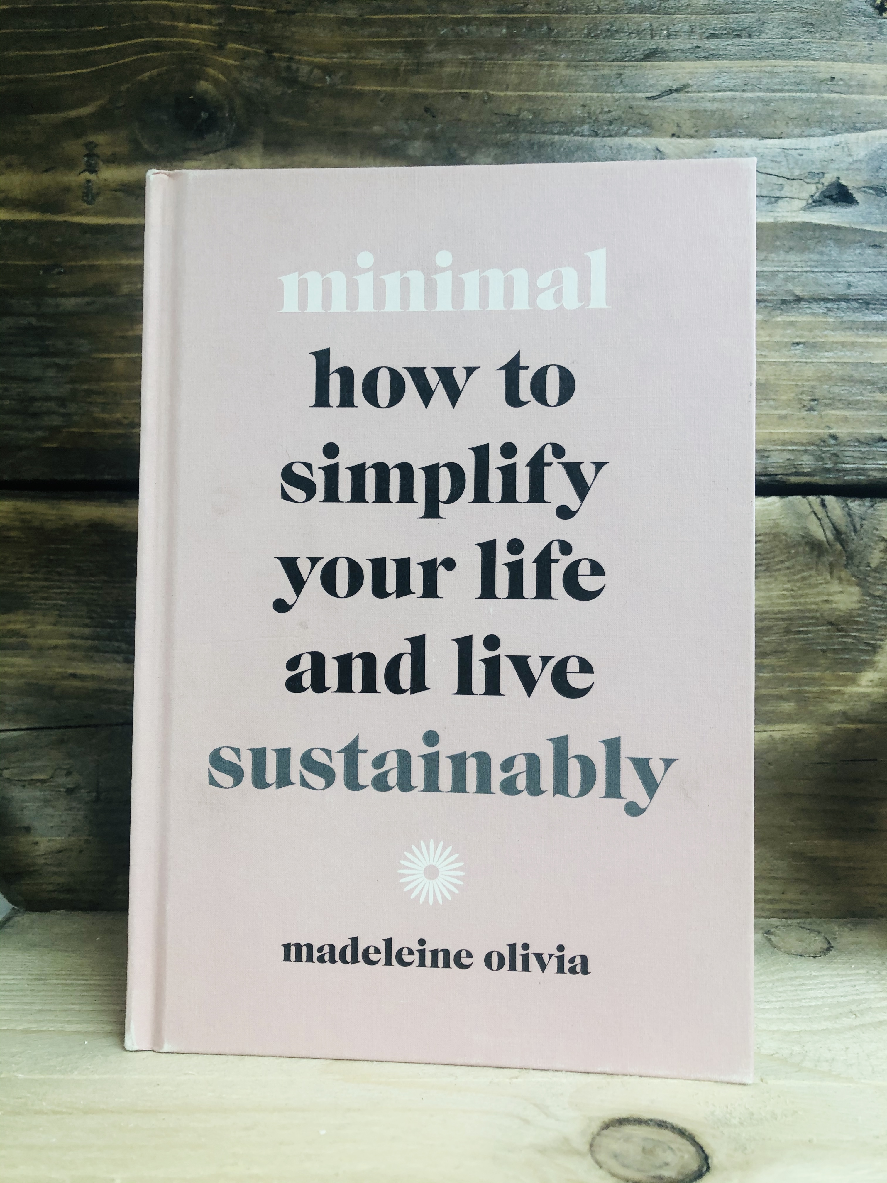 Book - How to Simplify You Life and Live Sustainably