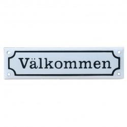 """Emaljskylt """"Välkommen"""" 200 x 55 mm. Blå eller Vit"""